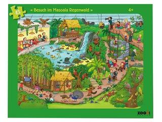 Zooh! Puzzle Besuch im Masoala Regenwald