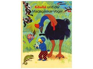 Buch Globi und der Madagaskar Vogel