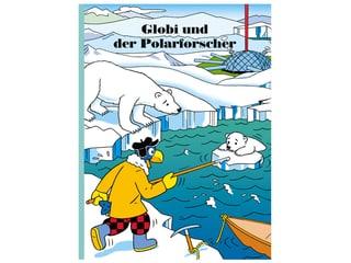 Buch Globi und der Polarforscher